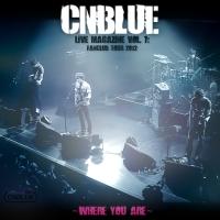 [Album] CNBLUE Live Magazine Vol. 7: Fanclub Tour 2012 ~Where you are~ 320kbps