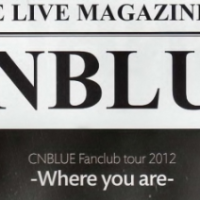 [Vid] CNBLUE Live Magazine Vol. 7: Fanclub Tour 2012 ~Where you are~