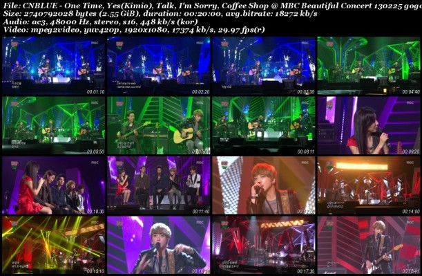 CNBLUE - One Time, Yes(Kimio), Talk, I'm Sorry, Coffee Shop @ MBC Beautiful Concert 130225 gogox2